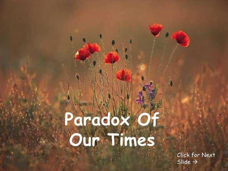 Paradox Of  Our  Times[1]