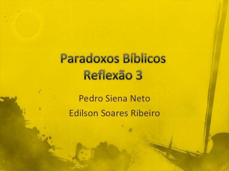 Paradoxos bíblicos aula 3