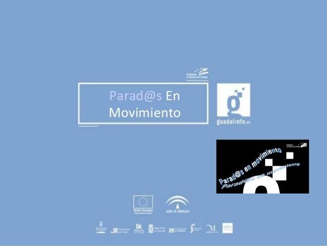 Parad@s En Movimiento