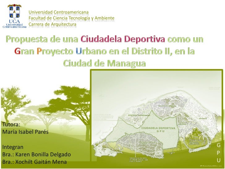 Universidad Centroamericana           Facultad de Ciencia Tecnología y Ambiente           Carrera de Arquitectura     Tuto...