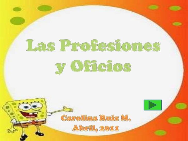 ¡Hola amigos! Soy su amigo Patricio. ¿Quieren conocer   los distintos oficios y  profesiones que existen?