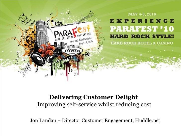 Delivering Customer Delight - ParaFest10