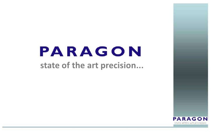 Overview of Paragon Precision Ltd