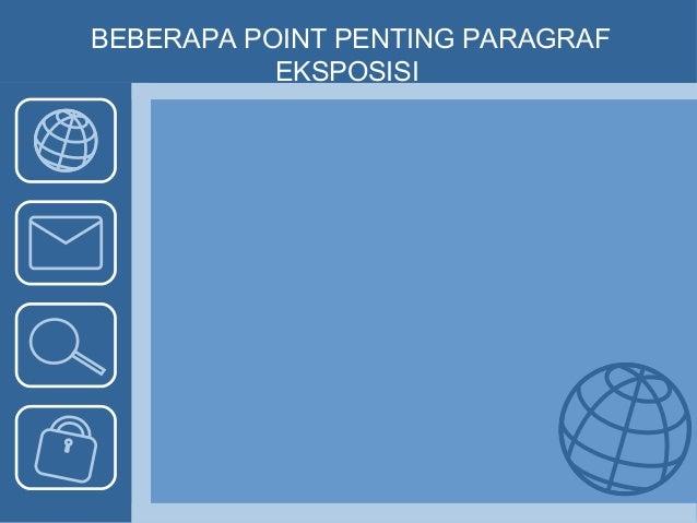 Paragraf Eksposisi Lanjutan (Bahasa Indonesia Kelas X)
