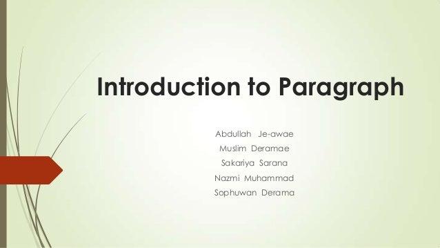 Introduction to Paragraph         Abdullah Je-awae         Muslim Deramae          Sakariya Sarana         Nazmi Muhammad ...