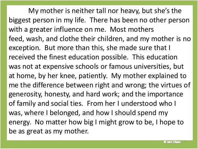 essay about mom influence This is my college essay i had a lot of trouble organizing my thoughts and i am looking for some advice and criticism thanks :) the prompt is to chose an influential person who has impacted your life in some way when it comes time to sit down and write these college essays, most students pick the.