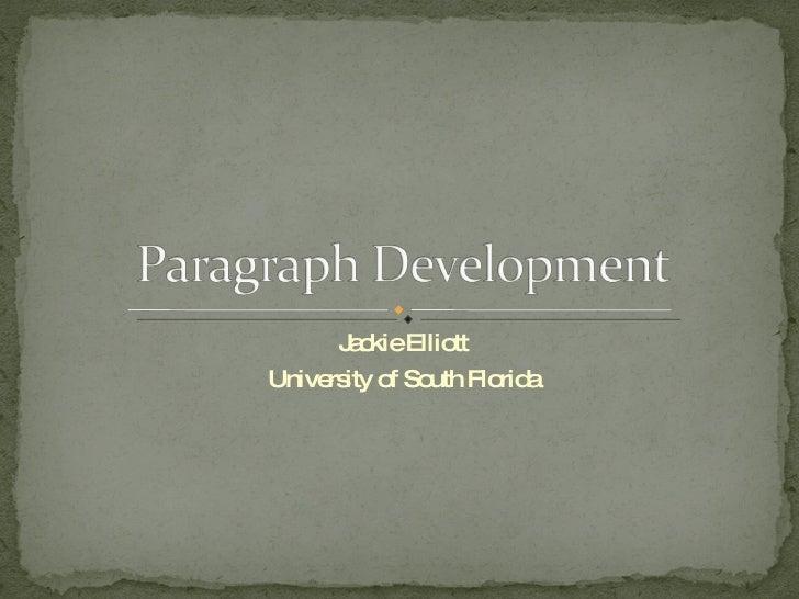 Jackie Elliott University of South Florida