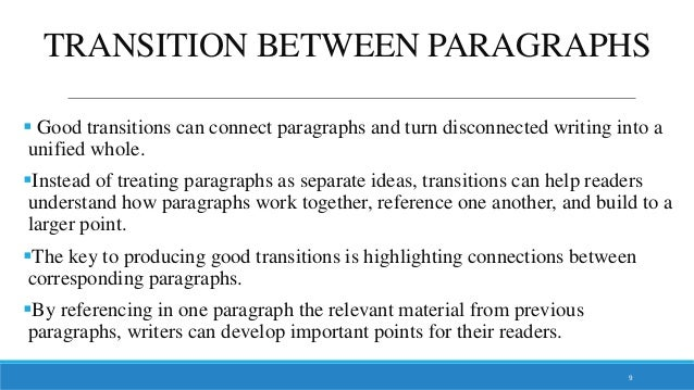 Help with transitioning into paragraph!?