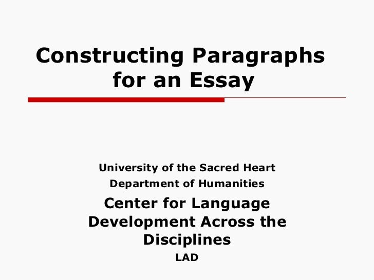 Constructing Paragraphs for an Essay