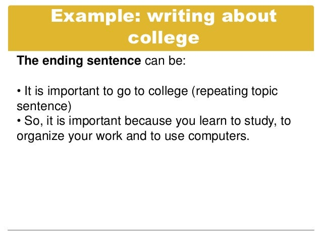 Essay writing topic sentences the conclusion