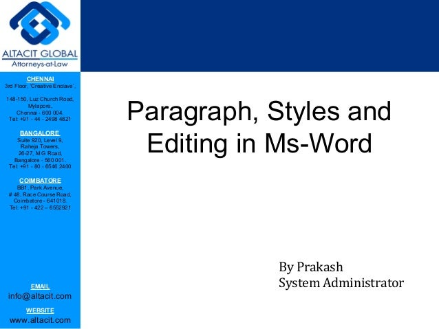Paragraph, styles and editing