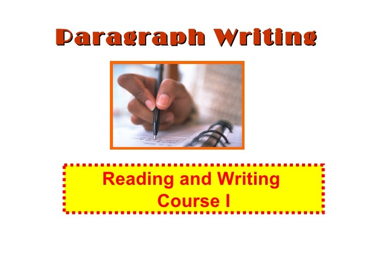 Paragraph Writing Reading and Writing  Course I