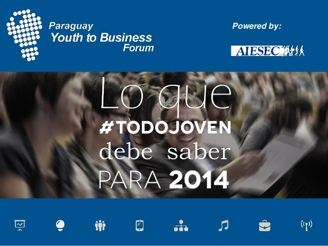 Paraguay Youth to Business 2013.2 Reporte