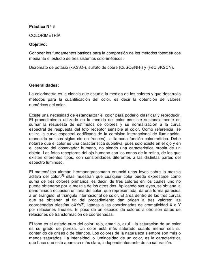 Práctica N° 5COLORIMETRÍAObjetivo:Conocer los fundamentos básicos para la compresión de los métodos fotométricosmediante e...