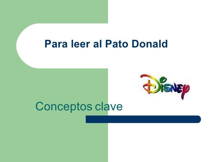 Para leer al Pato Donald Conceptos   clave