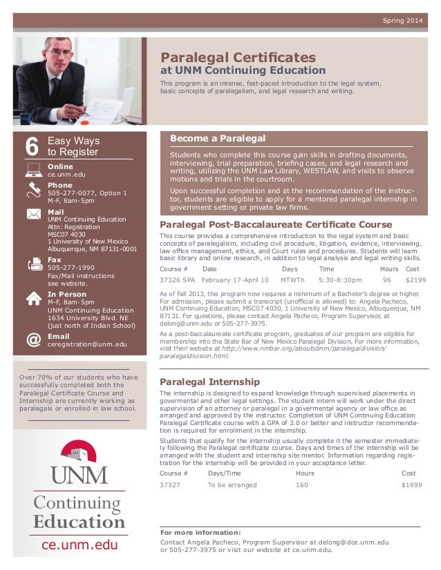 Spring 2014  Paralegal Certificates  at UNM Continuing Education This program is an intense, fast-paced introduction to th...