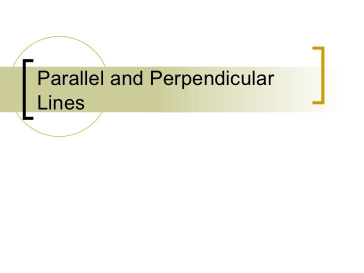 Parallel and Perpendicular 2