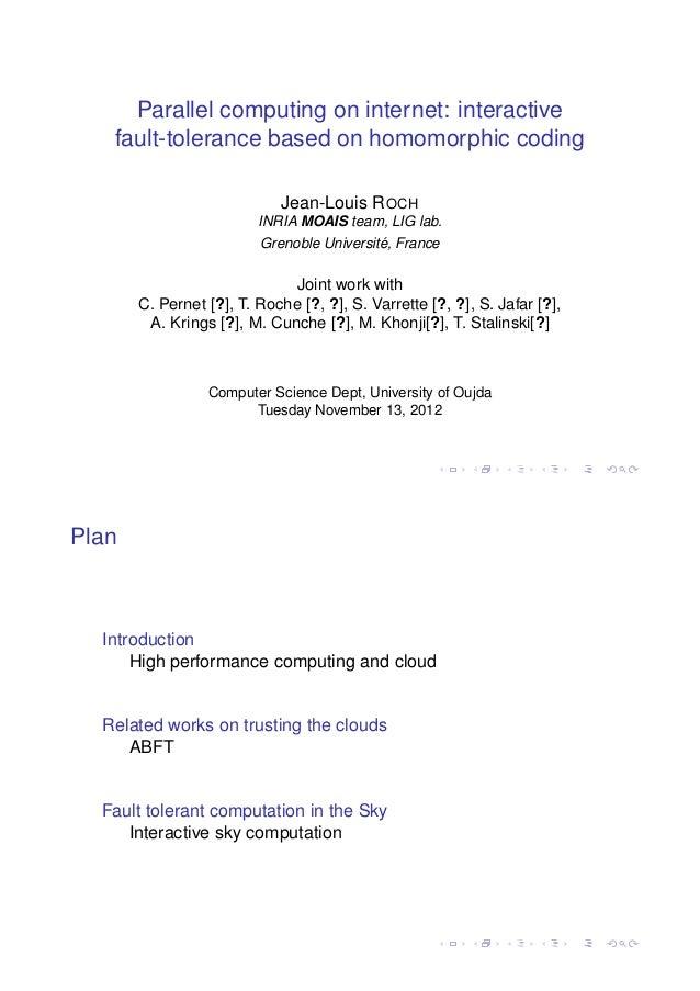 Parallel computing on internet: interactive   fault-tolerance based on homomorphic coding                            Jean-...