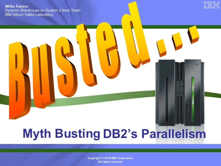 Paralellism with DB2 for z/OS (2010)