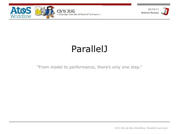 """ParallelJ """" From model to performance, there's only one step."""""""