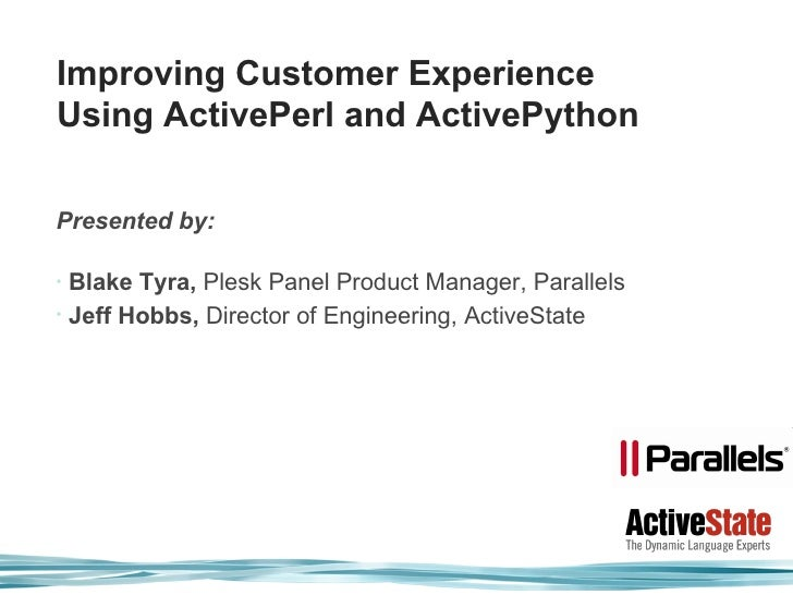 Improving Customer Experience Using ActivePerl and ActivePython