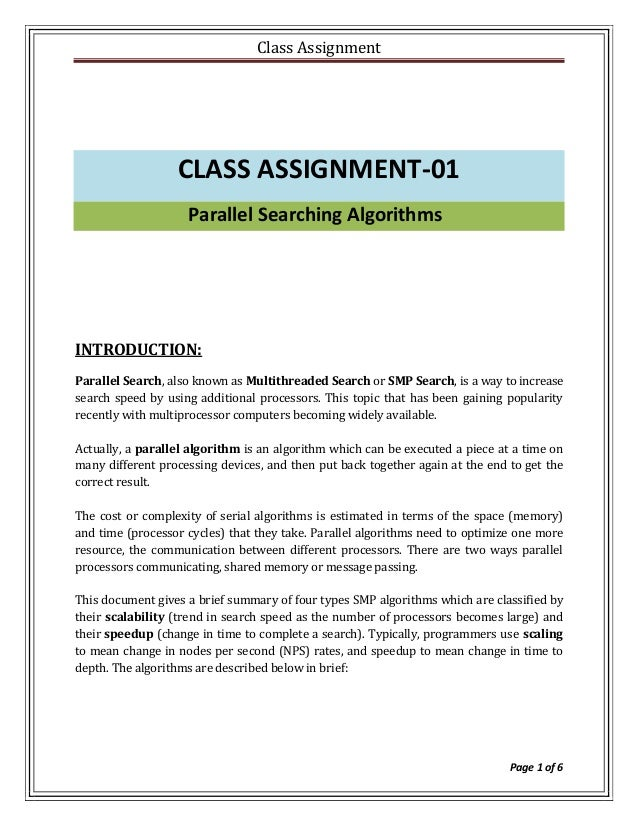 Class Assignment                  CLASS ASSIGNMENT-01                    Parallel Searching AlgorithmsINTRODUCTION:Paralle...