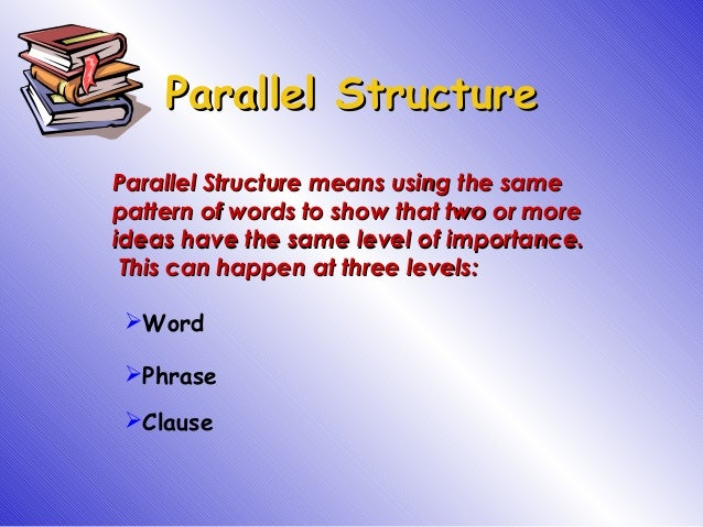 parallel structure Rob whyte@2015 1 eslwritingorg parallel structure practice - worksheet 1  practice 1: edit these sentences to create parallel structure 1.