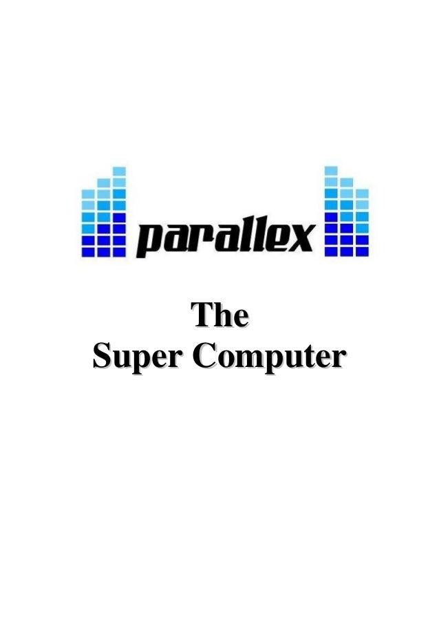 Parallex - The Supercomputer