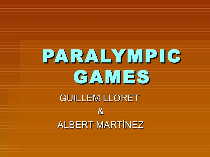 PARALYMPIC GAMES GUILLEM LLORET  & ALBERT MARTÍNEZ