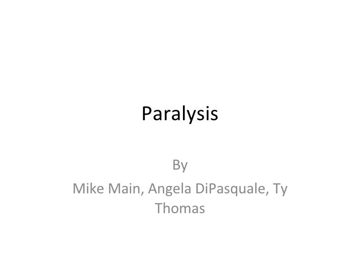 Paralysis By Mike Main, Angela DiPasquale, Ty Thomas