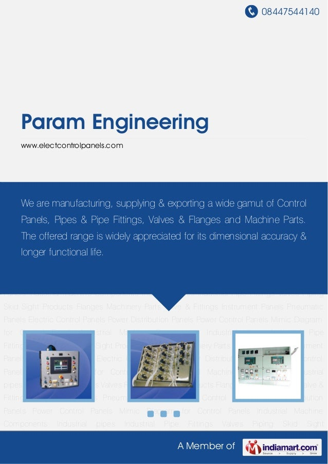 08447544140A Member ofParam Engineeringwww.electcontrolpanels.comInstrument Panels Pneumatic Panels Electric Control Panel...