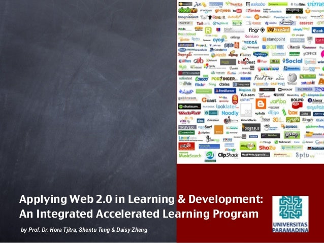 Applying Web 2.0 in Learning & Development:An Integrated Accelerated Learning Program