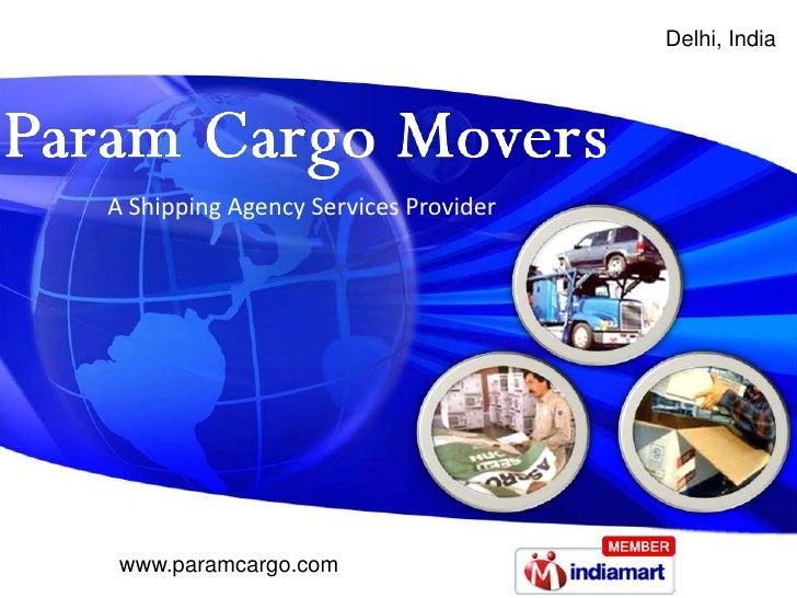 Delhi, India<br />A Shipping Agency Services Provider<br />