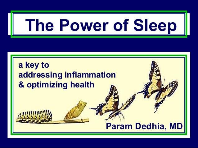 The Power of Sleep a key to addressing inflammation & optimizing health  Param Dedhia, MD