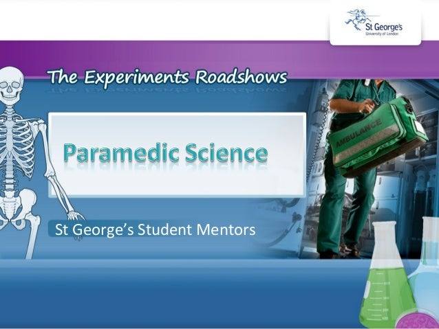 Paramedic Science Roadshow 2010