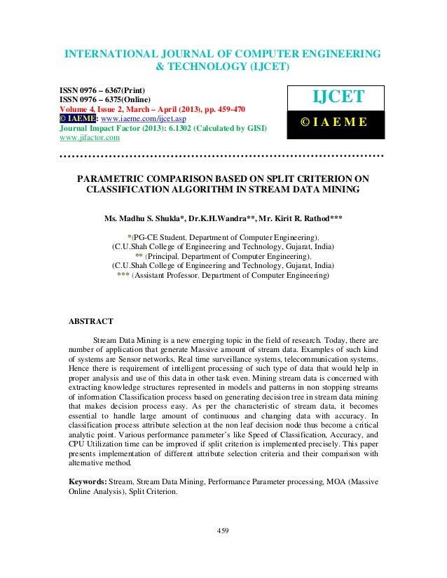 Parametric comparison based on split criterion on classification algorithm