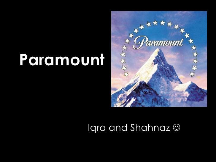 Paramount Iqra and Shahnaz  