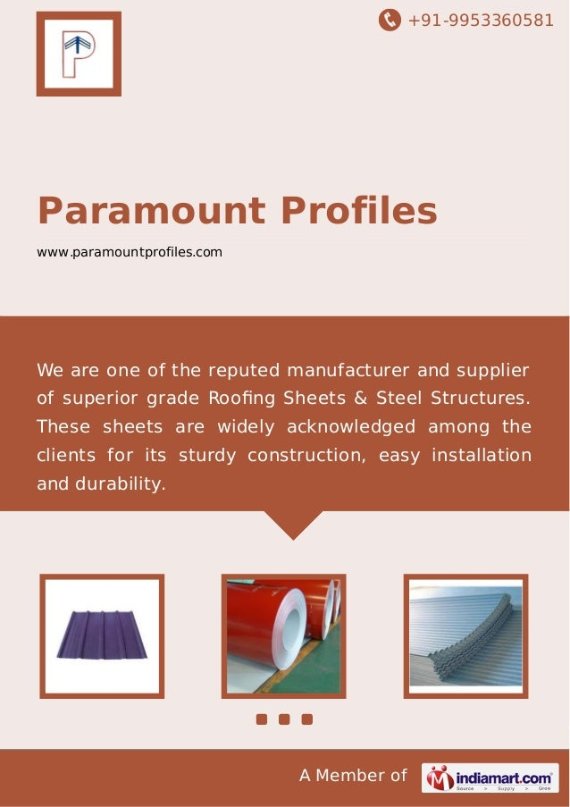 +91-9953360581 A Member of Paramount Profiles www.paramountprofiles.com We are one of the reputed manufacturer and supplie...