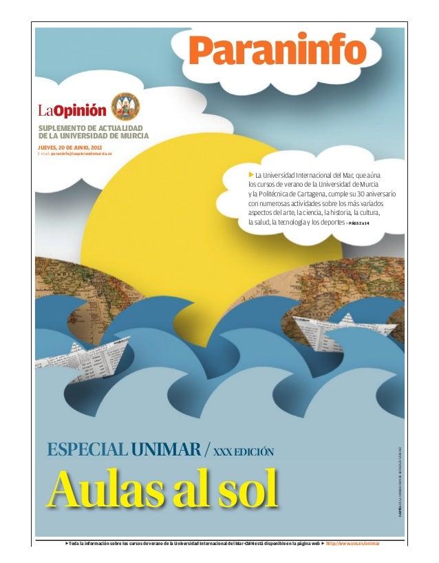AulasalsolLa Universidad Internacional del Mar, que aúnalos cursos de verano de la Universidad de Murciay la Politécnica d...