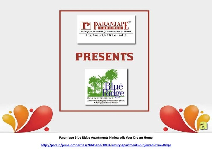 Paranjape Blue Ridge Apartments Hinjewadi: Your Dream Homehttp://pscl.in/pune-properties/2bhk-and-3BHK-luxury-apartments-h...