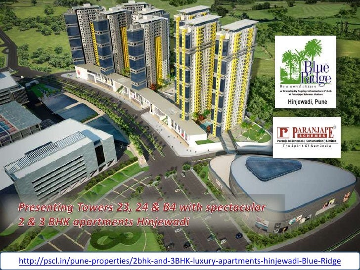 http://pscl.in/pune-properties/2bhk-and-3BHK-luxury-apartments-hinjewadi-Blue-Ridge