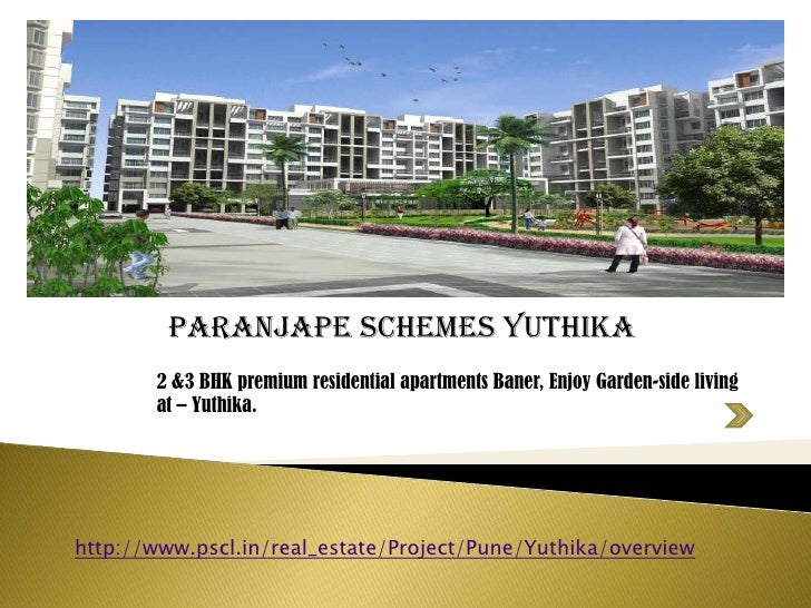 Paranjape Yuthika  2 & 3 bhk apartments Baner  Pune 2 & 3 bhk flats Baner Pune residential projects in Baner luxury flats Baner Pune
