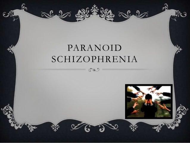 case studies on schizophrenia paranoid