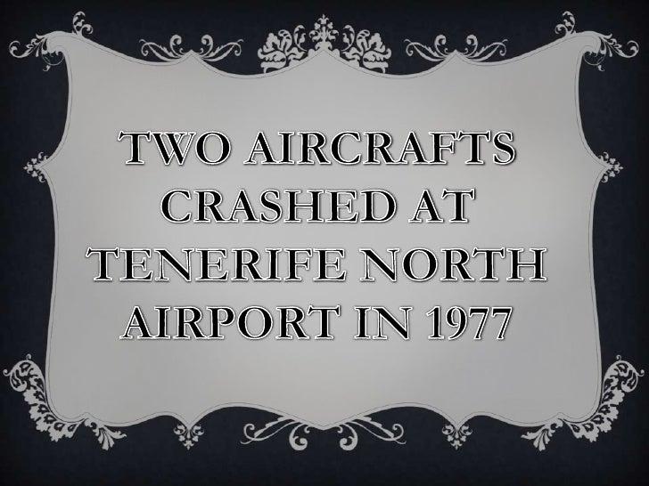 Paranormal phenomena at Los Rodeos Airport Tenerife in 1977