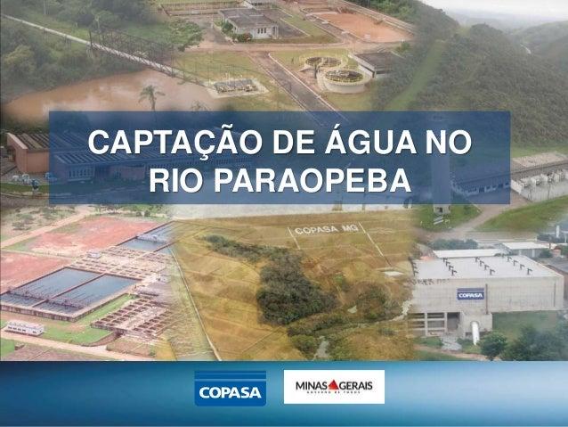 CAPTAÇÃO DE ÁGUA NO RIO PARAOPEBA