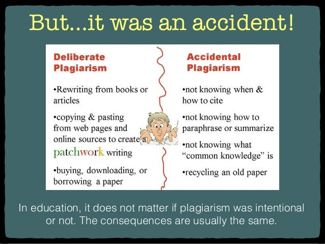 I plagiarized on accident, what will happen?