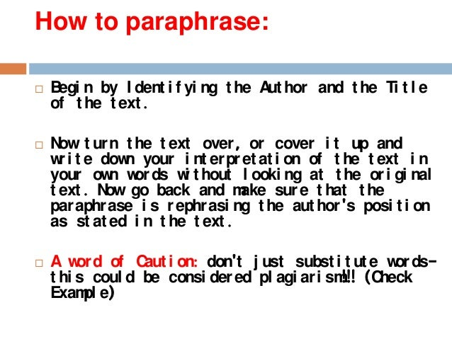 Paraphrasing means does