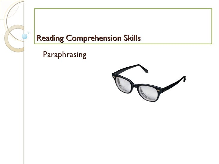 Reading Comprehension Skills Paraphrasing