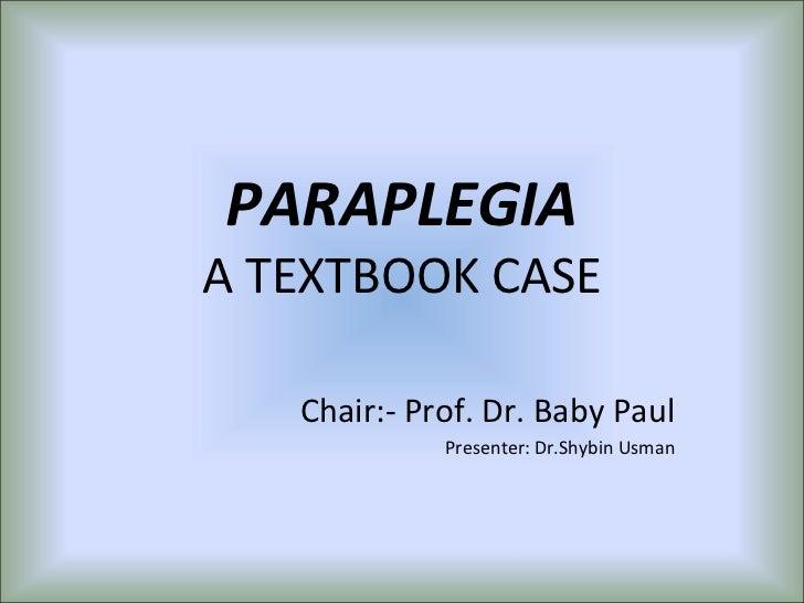 Paraplegia   a textbook case
