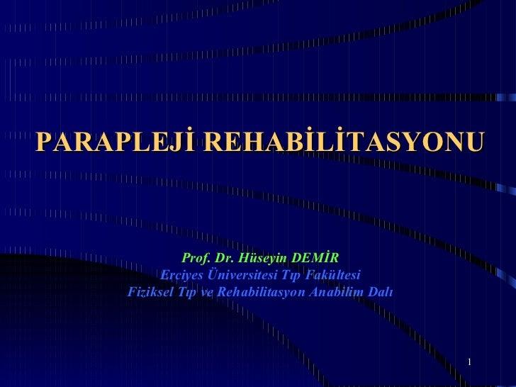 Parapleji reh. (fazlası için www.tipfakultesi.org )